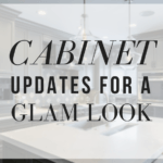 Cabinet-Updates-For-A-Glam-Look